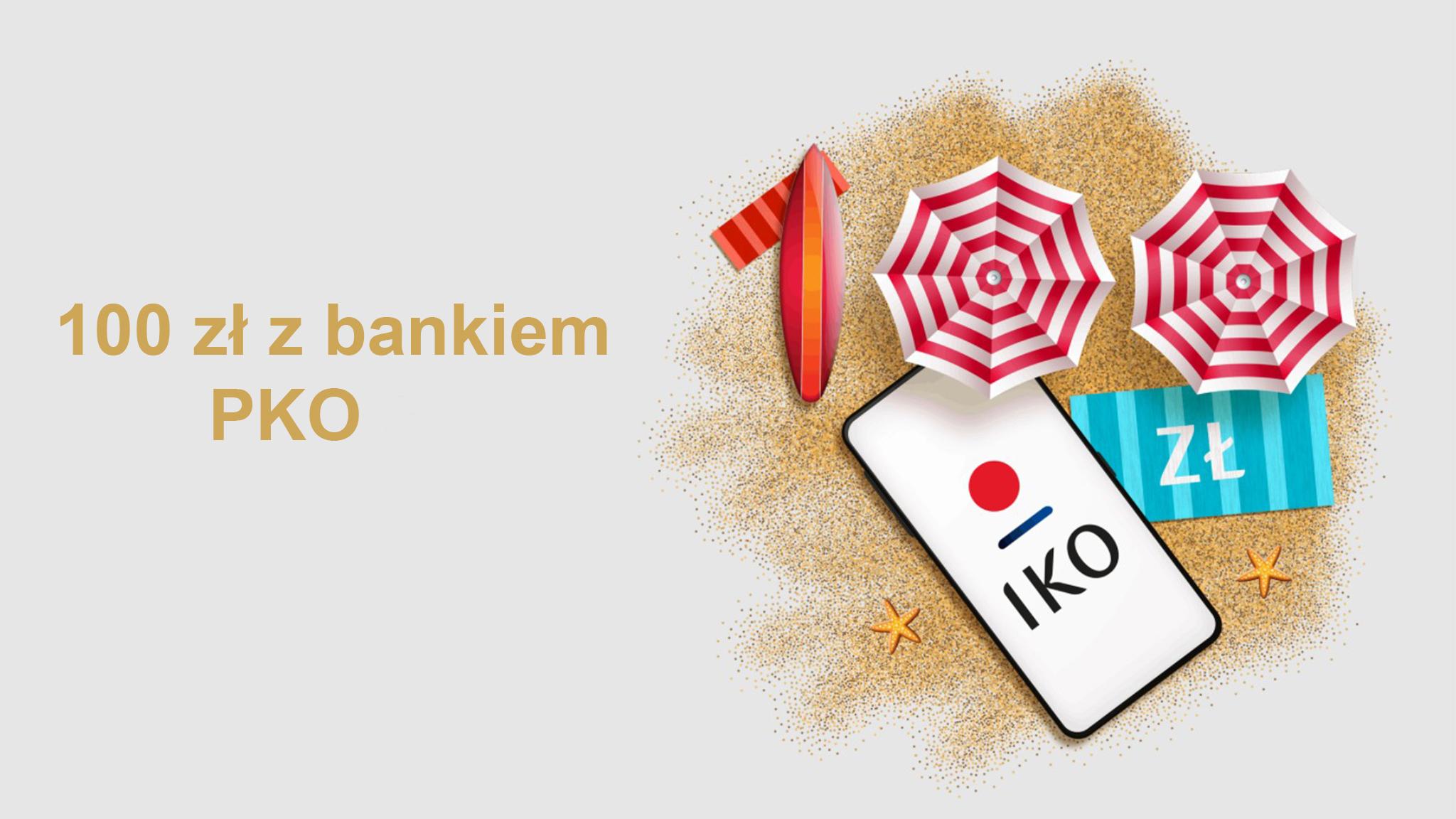 100 zl z bankiem pko sa 1